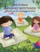 IMPARARE MEDITANDO - Manuale per for-Amare ragazzi sereni