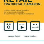 Crescita e controllo del Retail tra Digital e Amazon