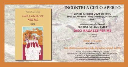 """Presentazione del libro """"Dieci ragazze per me"""" di Florisa Sciannamea - 13 luglio 2020 - Orto Domingo - Orto dei Miracoli Bari - ore 19.00"""