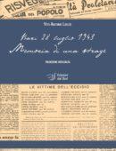 """Bari 28 luglio 1943 - Memoria di una strage. """"Riedizione integrata"""""""