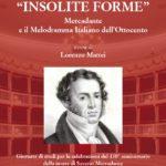 """""""INSOLITE FORME"""". Mercadante e il Melodramma Italiano dell'Ottocento"""