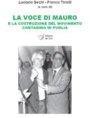 La voce di Mauro e la costruzione del movimento contadino in Puglia